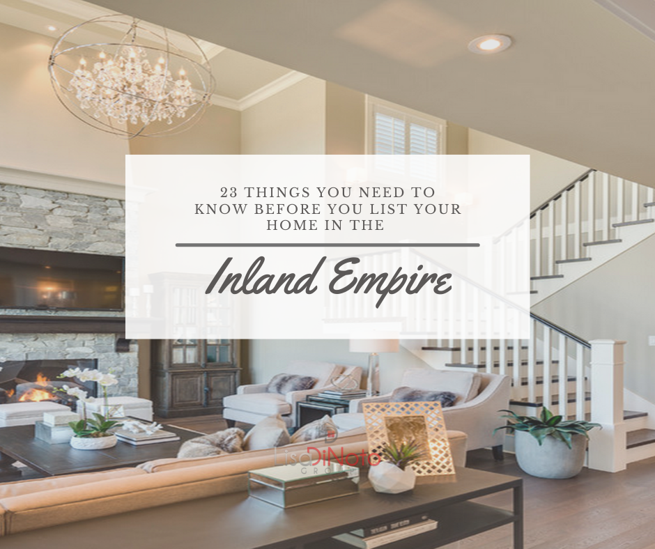 23 Things You Need To Know Before Selling A Home In The Inland Empire